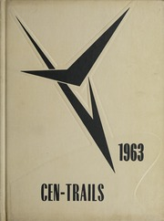 Adams Central High School - Cen Trails Yearbook (Monroe, IN) online yearbook collection, 1963 Edition, Cover