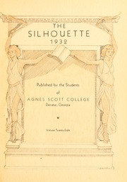 Page 7, 1932 Edition, Agnes Scott College - Silhouette Yearbook (Decatur, GA) online yearbook collection