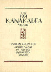 Page 6, 1931 Edition, Alfred University - Kanakadea Yearbook (Alfred, NY) online yearbook collection