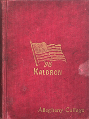 Allegheny College - Kaldron Yearbook (Meadville, PA) online yearbook collection, 1898 Edition, Cover
