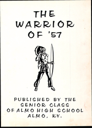 Page 7, 1957 Edition, Almo High School - Warrior Yearbook (Almo, KY) online yearbook collection