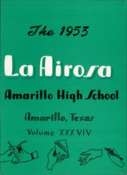 Page 7, 1953 Edition, Amarillo High School - La Airosa Yearbook (Amarillo, TX) online yearbook collection