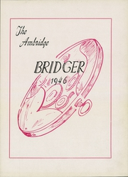 Page 7, 1946 Edition, Ambridge Area High School - Bridger Yearbook (Ambridge, PA) online yearbook collection