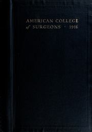 American College of Surgeons - Yearbook (Chicago, IL) online yearbook collection, 1916 Edition, Cover