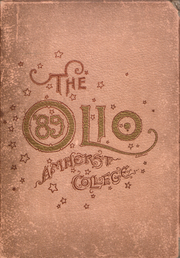 Amherst College - Olio Yearbook (Amherst, MA) online yearbook collection, 1889 Edition, Cover
