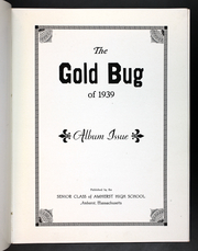 Page 7, 1939 Edition, Amherst Regional High School - Goldbug Yearbook (Amherst, MA) online yearbook collection
