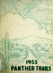Amphitheater High School - Panther Trails Yearbook (Tucson, AZ) online yearbook collection, 1953 Edition, Cover