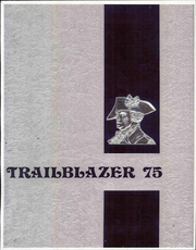 Anthony Wayne High School - Trailblazer Yearbook (Whitehouse, OH) online yearbook collection, 1975 Edition, Cover