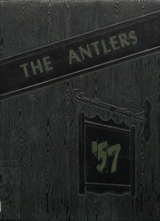 Antlers High School - Yearbook (Antlers, OK) online yearbook collection, 1957 Edition, Cover