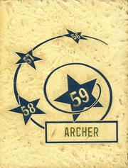 Antwerp Local High School - Archer Yearbook (Antwerp, OH) online yearbook collection, 1959 Edition, Cover