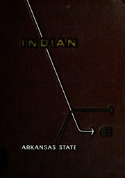 Arkansas State University - Indian Yearbook (Jonesboro, AR) online yearbook collection, 1962 Edition, Cover