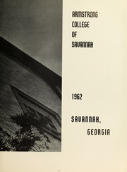 Page 7, 1962 Edition, Armstrong Atlantic State University - Geechee Yearbook (Savannah, GA) online yearbook collection