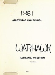 Arrowhead High School - Warhawk Yearbook (Hartland, WI) online yearbook collection, 1961 Edition, Page 5