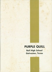 Ball High School - Purple Quill Yearbook (Galveston, TX) online yearbook collection, 1964 Edition, Page 5