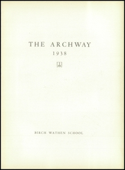 Birch Wathen Lenox High School - Archway (New York, NY) online yearbook collection, 1938 Edition, Page 7
