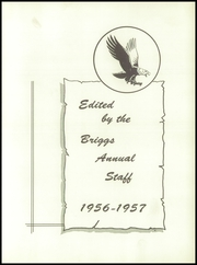Briggs High School - Eagle Yearbook (Briggs, TX) online yearbook collection, 1957 Edition, Page 5 of 72