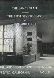 Bullard High School - Lance Yearbook (Fresno, CA) online yearbook collection, 1958 Edition, Page 5 of 112