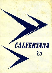 Calvert High School - Calvertana Yearbook (Tiffin, OH) online yearbook collection, 1965 Edition, Page 1