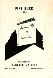 Campbell University - Pine Burr Yearbook (Buies Creek, NC) online yearbook collection, 1954 Edition, Page 5 of 126