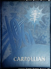 Carroll High School - Carrollian Yearbook (Carroll, OH) online yearbook collection, 1961 Edition, Cover