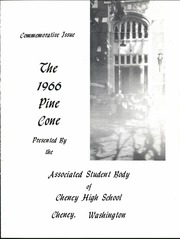 Cheney High School - Pine Cone Yearbook (Cheney, WA) online yearbook collection, 1966 Edition, Page 5 of 120