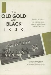 Clinton High School - Old Gold and Black Yearbook (Clinton, IN) online yearbook collection, 1939 Edition, Page 7 of 64