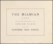 Converse High School - Miamian Yearbook (Converse, IN) online yearbook collection, 1906 Edition, Page 5 of 114