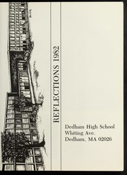Dedham High School - Reflections Yearbook (Dedham, MA) online yearbook collection, 1982 Edition, Page 5