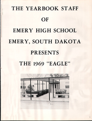 Emery High School - Eagle Yearbook (Emery, SD) online yearbook collection, 1969 Edition, Page 4 of 70