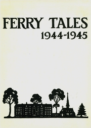 Ferry Hall School - Ferry Tales Yearbook (Lake Forest, IL) online yearbook collection, 1945 Edition, Cover
