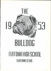 Page 7, 1953 Edition, Flatonia High School - Bulldog Yearbook (Flatonia, TX) online yearbook collection