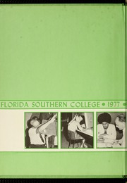 Florida Southern College - Interlachen Yearbook (Lakeland, FL) online yearbook collection, 1977 Edition, Page 2