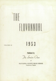 Page 7, 1953 Edition, Fluvanna County High School - Fluvannual Yearbook (Carysbrook, VA) online yearbook collection