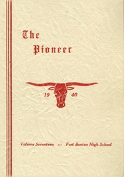 Fort Benton High School - Pioneer Yearbook (Fort Benton, MT) online yearbook collection, 1940 Edition, Cover