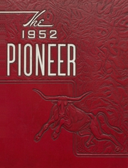 Fort Benton High School - Pioneer Yearbook (Fort Benton, MT) online yearbook collection, 1952 Edition, Cover