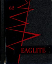 Frankton High School - Eaglite Yearbook (Frankton, IN) online yearbook collection, 1962 Edition, Cover