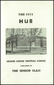 Grand Gorge Central High School - Hub Yearbook (Grand Gorge, NY) online yearbook collection, 1931 Edition, Page 5