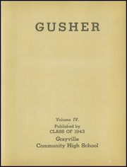 Grayville High School - Gusher Yearbook (Grayville, IL) online yearbook collection, 1943 Edition, Page 7
