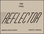 Griffith High School - Reflector Yearbook (Griffith, IN) online yearbook collection, 1956 Edition, Page 5