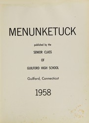 Guilford High School - Menunketuck Yearbook (Guilford, CT) online yearbook collection, 1958 Edition, Page 5