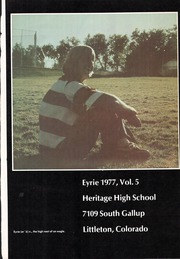 Heritage High School - Eyrie Yearbook (Littleton, CO) online yearbook collection, 1977 Edition, Page 5