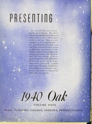 Indiana University of Pennsylvania - Oak Yearbook / INSTANO Yearbook (Indiana, PA) online yearbook collection, 1940 Edition, Page 6 of 224