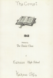 Kansas High School - Comet Yearbook (Kansas, OK) online yearbook collection, 1948 Edition, Page 7