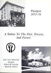 Lakeview Hospital School of Nursing - Annual Yearbook (Danville, IL) online yearbook collection, 1976 Edition, Page 5 of 106