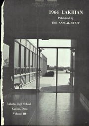 Lakota High School - Lakhian Yearbook (Kansas, OH) online yearbook collection, 1964 Edition, Page 5 of 128