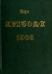 Lehigh University - Epitome Yearbook (Bethlehem, PA) online yearbook collection, 1908 Edition, Page 1