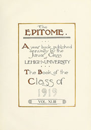 Lehigh University - Epitome Yearbook (Bethlehem, PA) online yearbook collection, 1919 Edition, Page 9