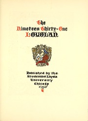 Loyola University Chicago - Loyolan Yearbook (Chicago, IL) online yearbook collection, 1931 Edition, Page 9 of 430