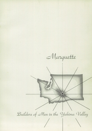 Marquette High School - Marquetan Yearbook (Yakima, WA) online yearbook collection, 1951 Edition, Page 5 of 104