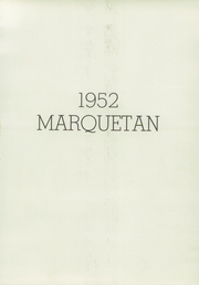 Marquette High School - Marquetan Yearbook (Yakima, WA) online yearbook collection, 1952 Edition, Page 5